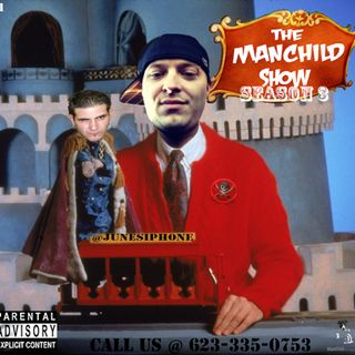 The ManChild Show - Season 3 - Episode 1