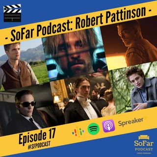 Ep. 17 - Robert Pattinson