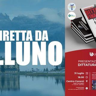 In diretta da Belluno - Presentazione del libro Dittatura Finanziaria