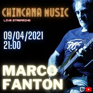 #12 Marco Fanton nel salotto virtuale di Chincana Music