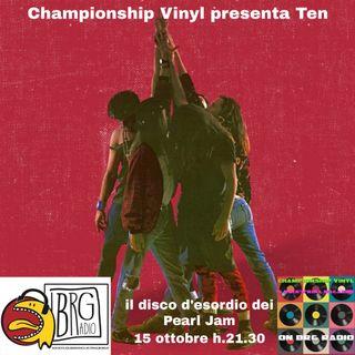 Championship Vinyl presenta: Ten