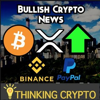 WHALE BUYS 1K BITCOIN - Binance CoinMarketCap Acquisition - PayPal Crypto - XRP Streaming Payments