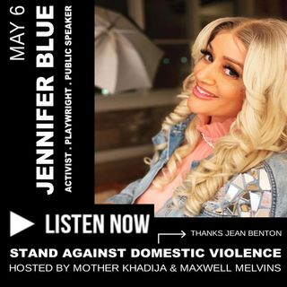 Stand Against Domestic Violence, Hosted by Mother Khadija and Maxwell Melvins (May 6)