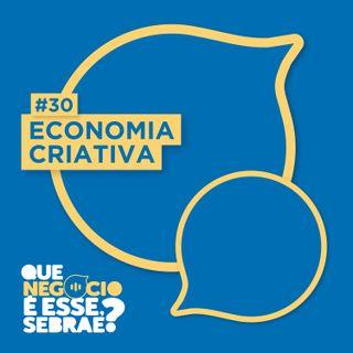 #30: Dicas de sobrevivência para negócios da economia criativa