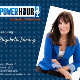 Guest: Elizabeth Suarez: The Art of Getting Everything You Want
