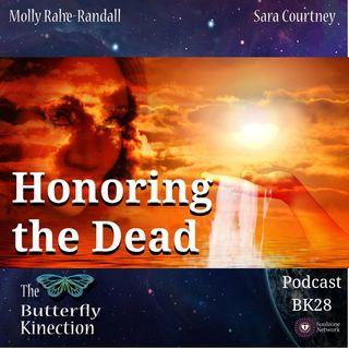 BK28: Honoring the Dead