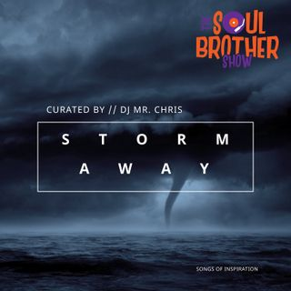 Storm Away: Songs of Inspiration