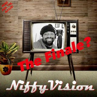 Episode 38 - NiffyVision - The Finale?
