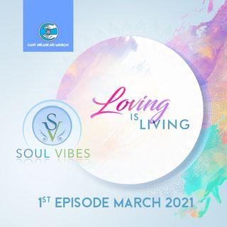 Loving is Living: Soul Vibes