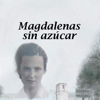 """Tiempo de Cultura. Tiempo de Memoria - Programa #18 - """"Magdalenas Sin Azúcar"""" de PACO ARENAS"""