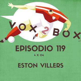 Episodio 119 (4x04) - Eston Villers