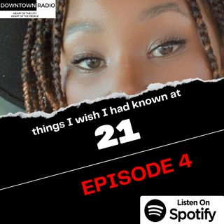 Episode 4: What I wish I had known at 21 ft. Malebo