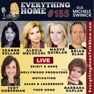 155 LIVE: Spirit & Hope, Hollywood, Motivation, Sales & Leadership, Your Home