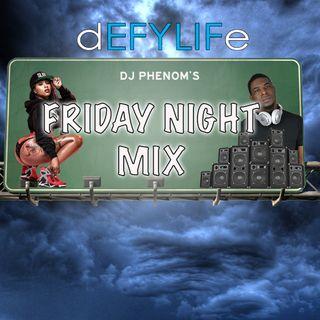 Dj Phenom Friday Night Party Mix July 5th