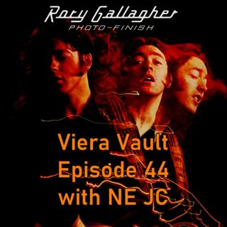 Episode 44: Rory Gallagher - Photo-Finish With NE JC