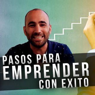 8 pasos para EMPRENDER con EXITO por Oscar Aguilera