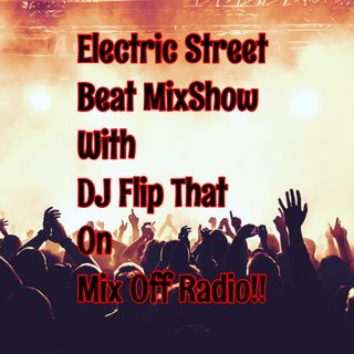 Electric Street Beat MixShow 5/11/20 (Live DJ Mix)