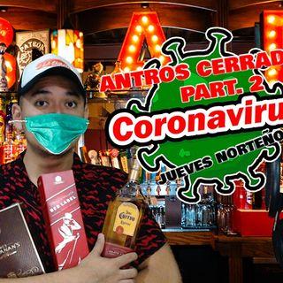 El Pre   JUEVES NORTEÑO!! Y antros cerrados por coronavirus 2