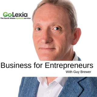 Business for Entrepreneurs with Guy Brewer