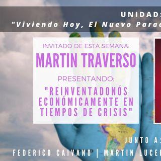 UNIDAD:  Entrevista Martin Traverso  -  Reinventandonos en Tiempos de Crisis