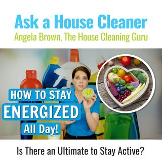 What Does a House Cleaner Eat - Is Your Diet Making You Tired?