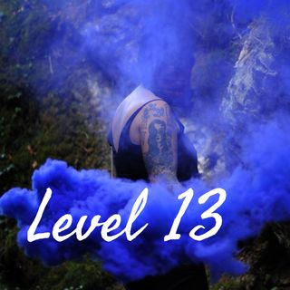Episode 3 - Level 13! The Podcast