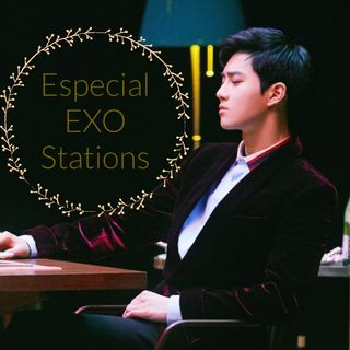 Especial EXO Stations