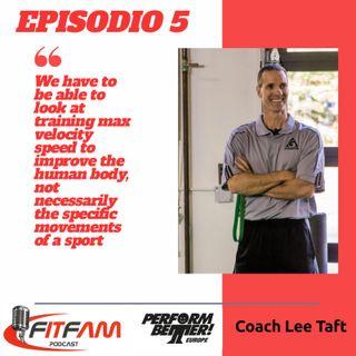 """Episodio 005, Lee Taft: """"il mix perfetto tra istruzioni del coach e sensazioni dell'atleta"""""""
