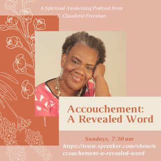 Accouchement: A Revealed Word