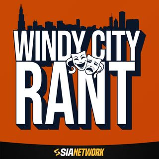 Windy City Rant