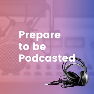 Podcast Interviews for Prospects and Leads