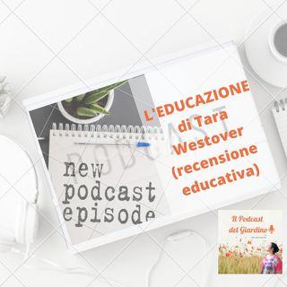 L' educazione ( di Tara Westover)