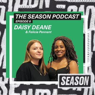 Ep 6: Daisy Deane on styling England's major players and the importance of being authentic
