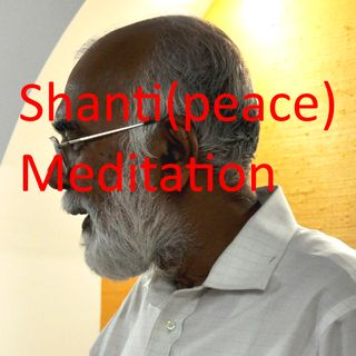 191220 Practice How Shanti meditation with wisdom and action awakens