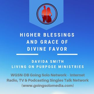 Higher Blessings and Grace of Divine Favor - Davida Smith