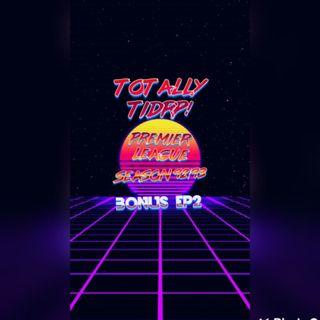 BONUS! TOTALLY TIDRP EPISODE 2: PREMIERSHIP SEASON 92/93