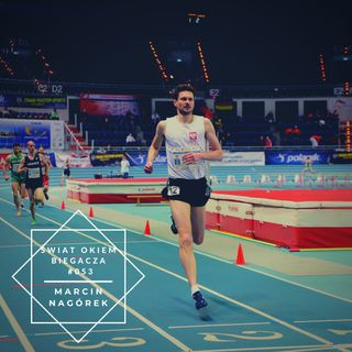 Jak w wieku 40 lat biegać poniżej 2 minut na 800 metrów? - Marcin Nagórek ŚOB #053