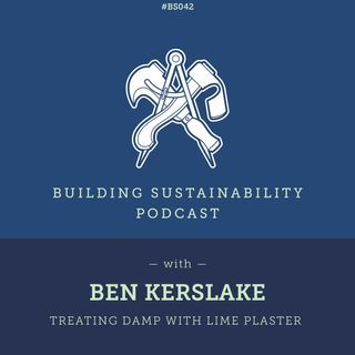 Solving damp problems with lime - Ben Kerslake - BS042