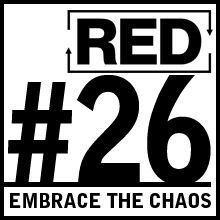 RED 026: Embracing Chaos In Business