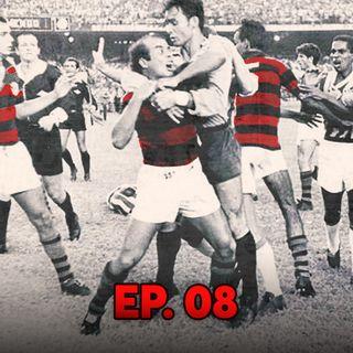Ep#08 - Flamengo nos anos de chumbo