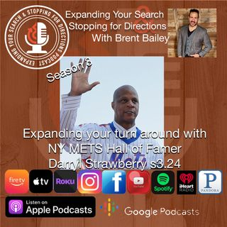 Expanding your turn around with NY Mets Hall of Famer Darryl Strawberry s3.24