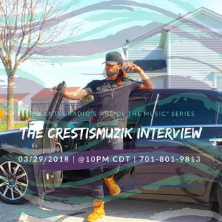 The Crestismuzik Interview.