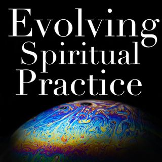 Evolving Spiritual Practice Podcast - Integrated Health: a conversation with Ben Calde‪r‬