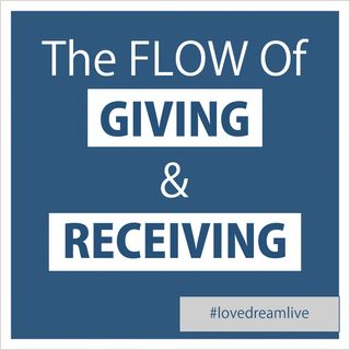 The Natural Flow of Giving and Receiving