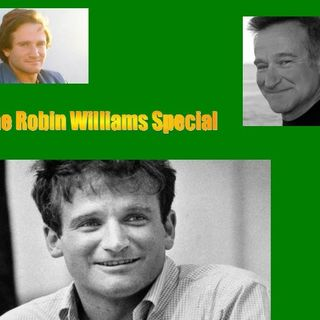 Robin Williams: The Man and Entertainer