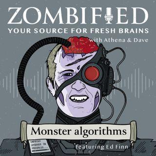 Monster Algorithms