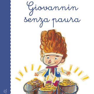 Audiolibri per bambini: Giovannin Senza Paura (raccontata da Roberto PIumini) www.radiogiochiecolori.it