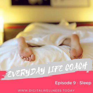 Episode 9 - Sleep