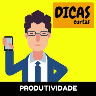 Dicas Curtas | O Mago da Produtividade