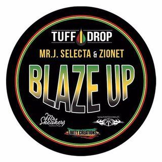 #BLAZEUP Mixtape MrJ Selecta & Zionet